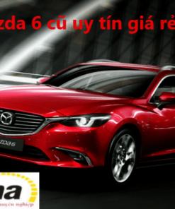 Bán xe Mazda 6 cũ uy tín tại Hà Nội | Bán xe ô tô cũ giá rẻ, có bảo hành, bao sang tên trọn gói